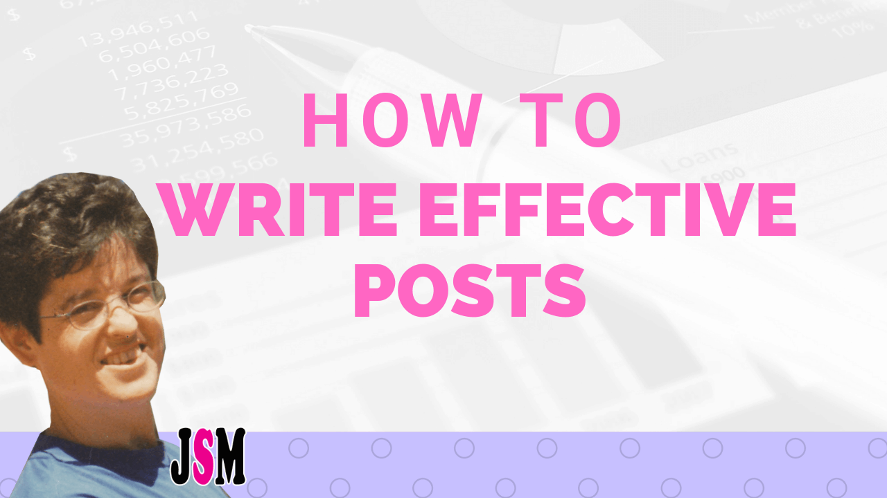 How to write Effective posts